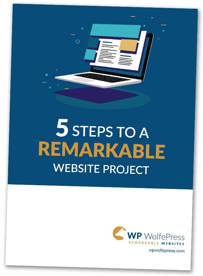 5 Steps To A REMARKABLE Website Project